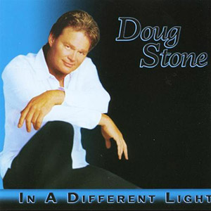 Doug-Stone-In-a-Different-Light