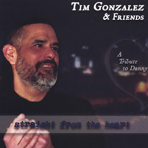 tim-gonzalez-straight-from-the-heart